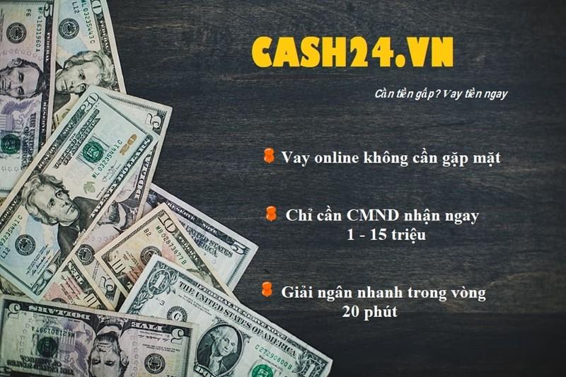Cash24 có khả năng giải ngân nhanh, thủ tục đăng ký đơn giản, dịch vụ nhanh chóng cùng nhiều ưu đãi hấp dẫn