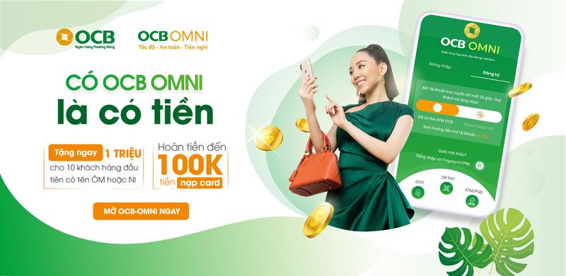 Bạn cần mở 1 tài khoản tại ngân hàng số OCB Omni