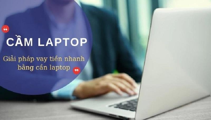 Chỉ cần tài sản như laptop, điện thoại có thể vay nhanh
