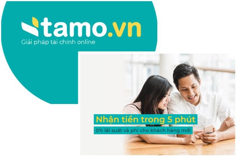 Tamo vay tiền online không cần chứng từ bảo lãnh