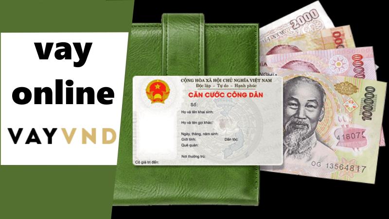 VayVND là đơn vị cho vay tiền nhanh, thủ tục đơn giản