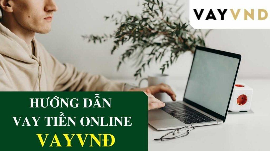 Cách vay tiền online chi tiết nhất