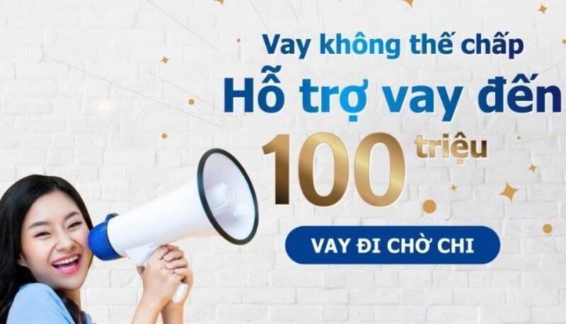 Shinhan Finance hỗ trợ vay đến 100 triệu đồng không tín chấp