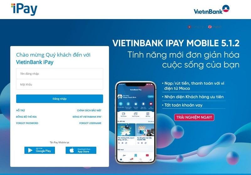 Khách hàng vẫn sử dụng bình thường các ứng dụng Banking của Vietinbank