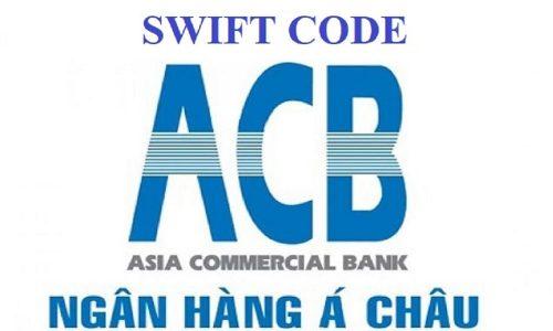 Mã Swift ACB là gì? Tra cứu Swift/Bic code ngân hàng ACB 2021